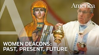 EXCLUSIVE: Women Deacons: Past, Present, Future | Conversations with America