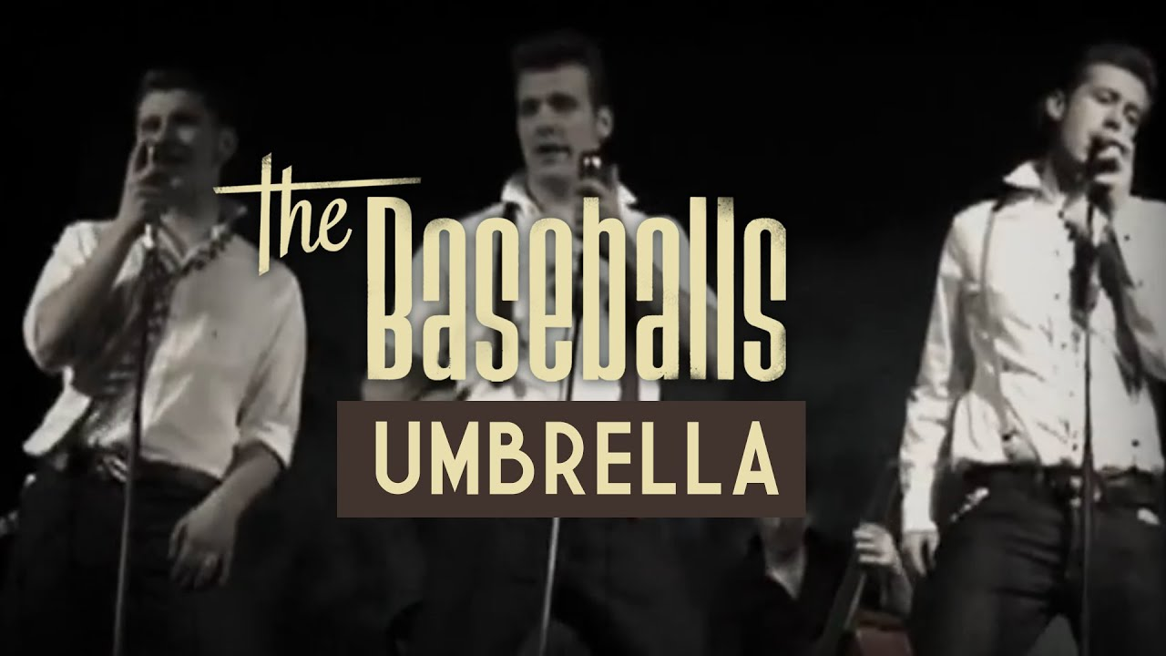 The Baseballs Umbrella Official Video