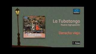 La Tubatango - Derecho viejo