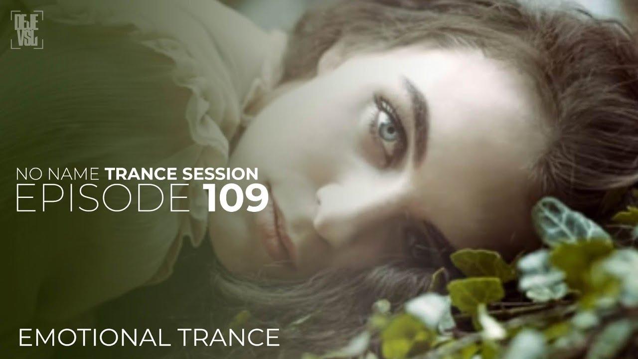 Amazing Emotional Trance Mix - January 2021 / NNTS EPISODE 109