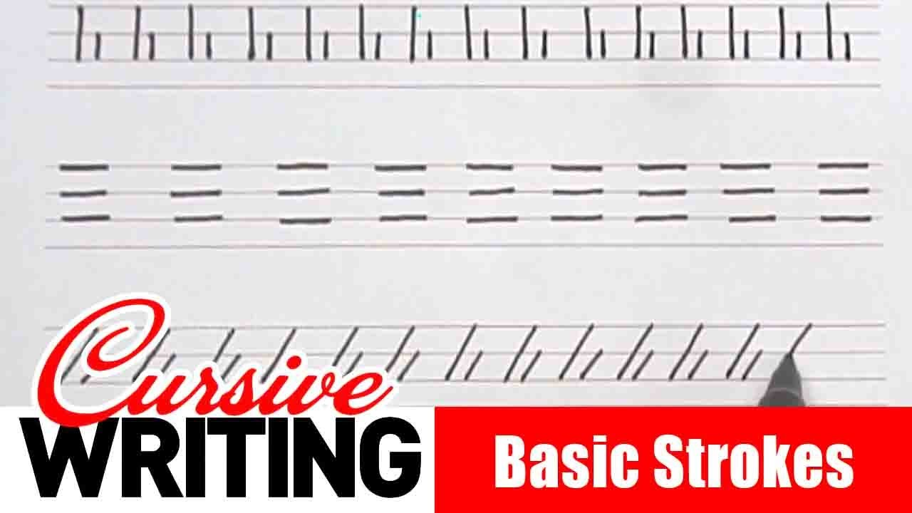 How to Write Basic Strokes - Cursive Writing   Cursive Handwriting Letters