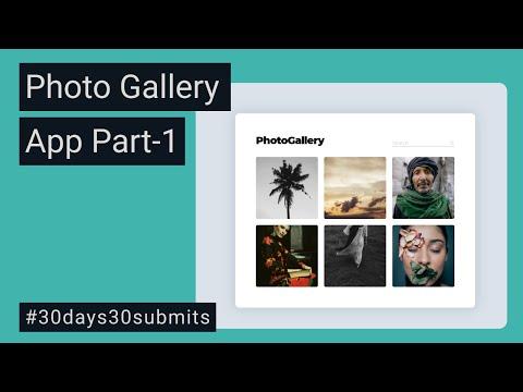 Photo Gallery App Part-1 | Create Website Using HTML & CSS