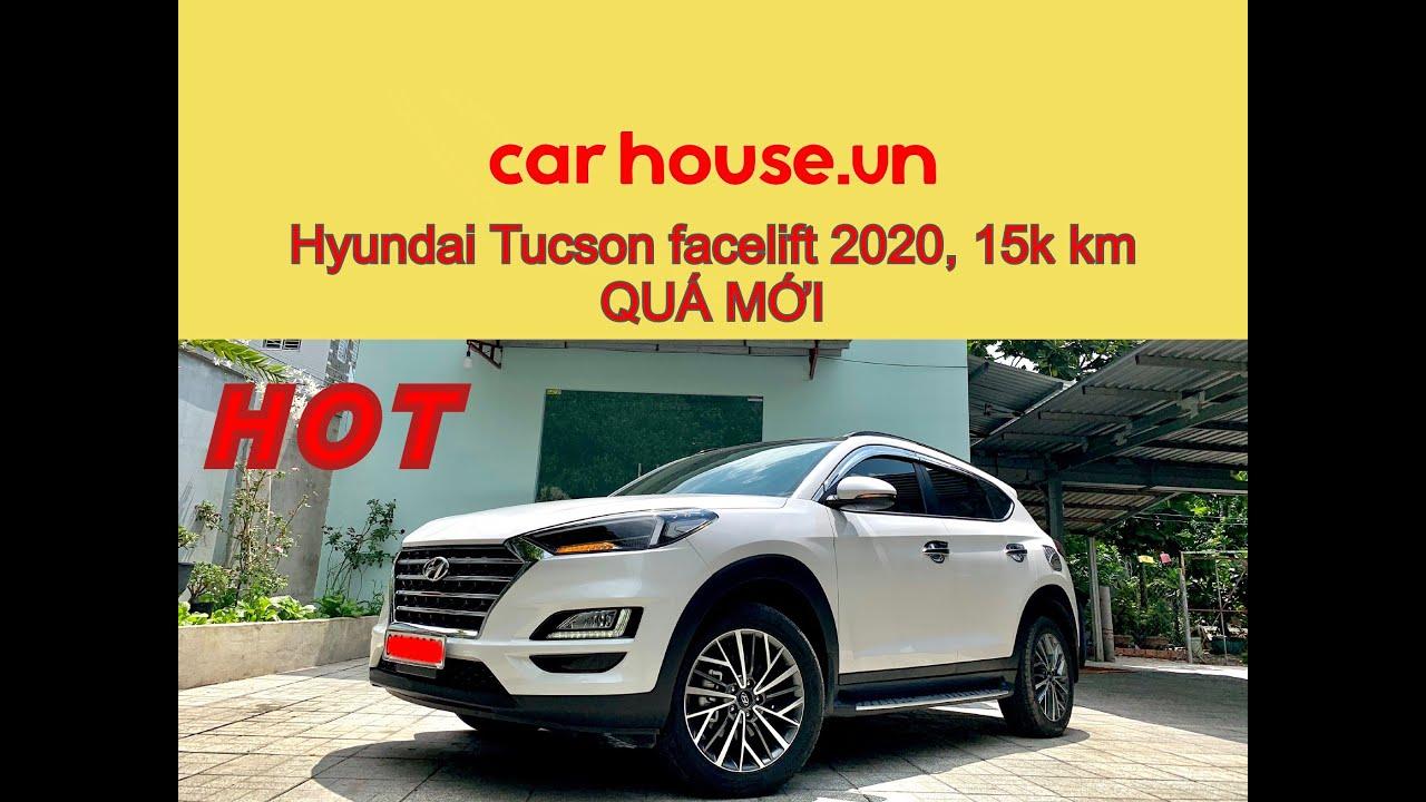 Bán Huyndai Tucson cũ, 2.0 đặc biệt 2019, lướt 15.000 km   xe cũ Carhouse.vn