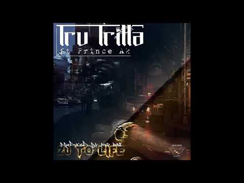 "Tru Trilla - ""20 to Life"" ft Prince Ak (produced by Joey Loax)"