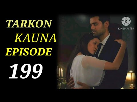 Download Tarkon kauna 199 part a fassarar Hikaya Tv ♥️