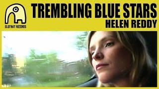 TREMBLING BLUE STARS - Helen Reddy [Official]