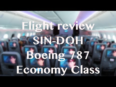 Flight Review | Boeing 787 Qatar Airways | Singapore to Doha