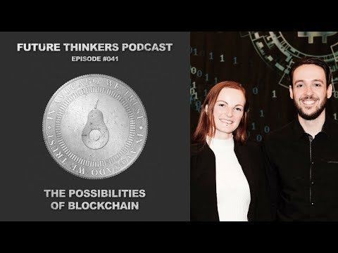 Possibilities of The Blockchain - FTP041