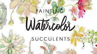Painting Watercolor Succulents by Kristy Rice