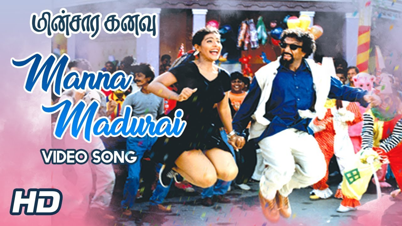 Manna Madura Song | Ooh La La La Song | Minsara Kanavu Tamil Movie ...
