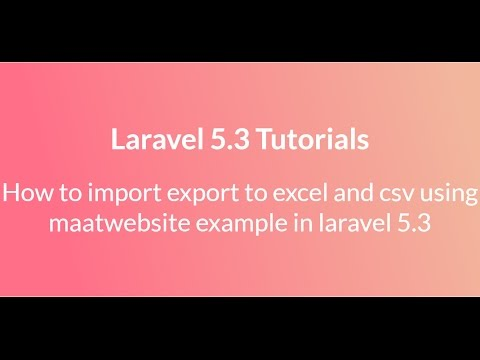 Laravel 5 import export to excel and csv using maatwebsite