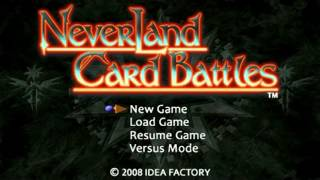 Neverland Card Battles Title Theme Animatic 2008, Idea Factory/Yuke's