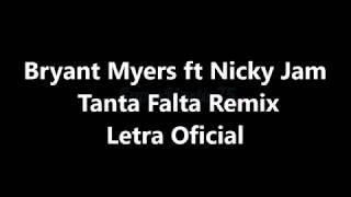 Bryant Myers Ft Nicky Jam Tanta Falta