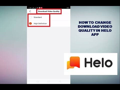 How to Change Download Video Quality In Helo App
