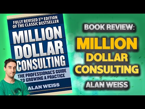 Million Dollar Consulting By Alan Weiss. Book Review