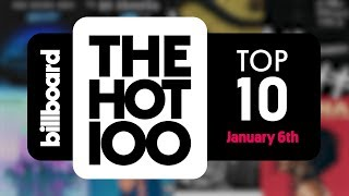 Early Release! Billboard Hot 100 Top 10 January 6th 2018 Countdown | Official