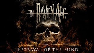 The Raven Age - Betrayal of the Mind (Official Audio)