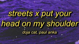 Streets X Put Your Head On My Shoulder (TikTok Remix) Lyrics | Silhouette Challenge Song