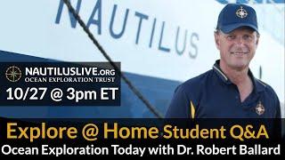 Explore at Home: Ocean Exploration Today with Dr. Robert Ballard