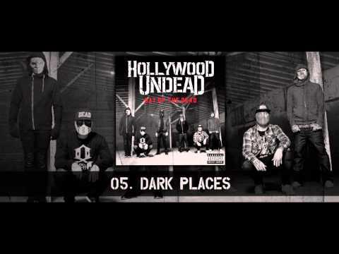 Hollywood Undead - Dark Places [w/Lyrics]