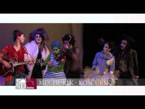 Slovak National Theatre Mechurik - Koscurik