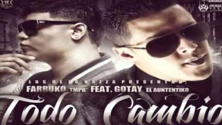 "Todo Cambio - Farruko Ft. Gotay ""El Autentiko"" (Original) Con Letra ★REGGAETON ROMANTICO★"