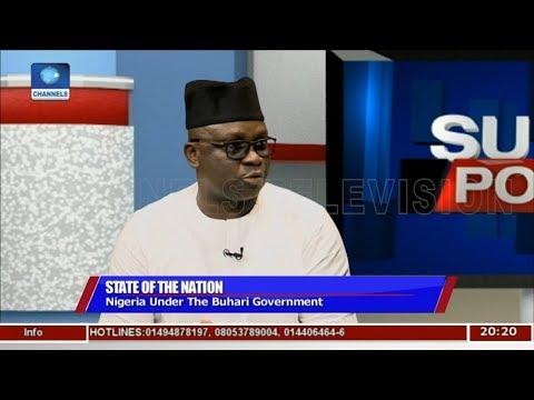 Nigerians Have Made A Lot Of Loss Under Buhari - Fayose   Politics Today  