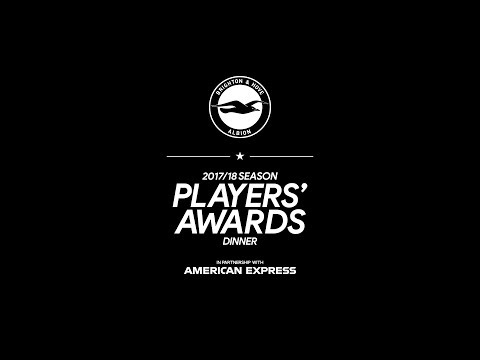 BRIGHTON & HOVE ALBION'S 2017/18 PLAYERS' AWARDS DINNER