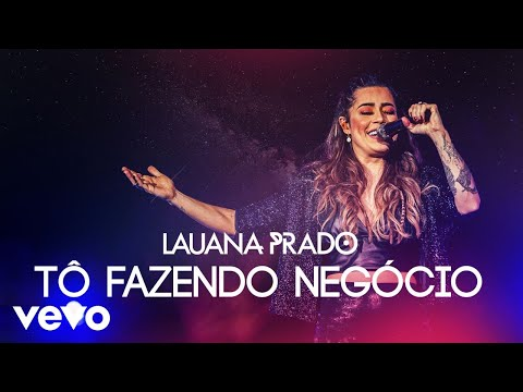 Lauana Prado – Tô Fazendo Negócio