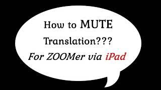 How to Mute Translation in ZOO…