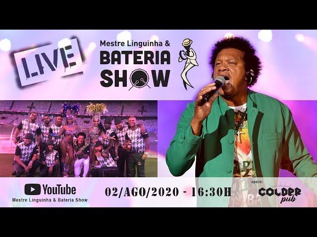 LIVE - Mestre Linguinha & Bateria Show