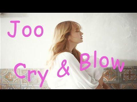JOO - Cry & Blow (Eng + Rom / Lyrics On Screen)