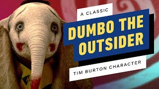 How Dumbo Is a Classic Tim Burton Outsider