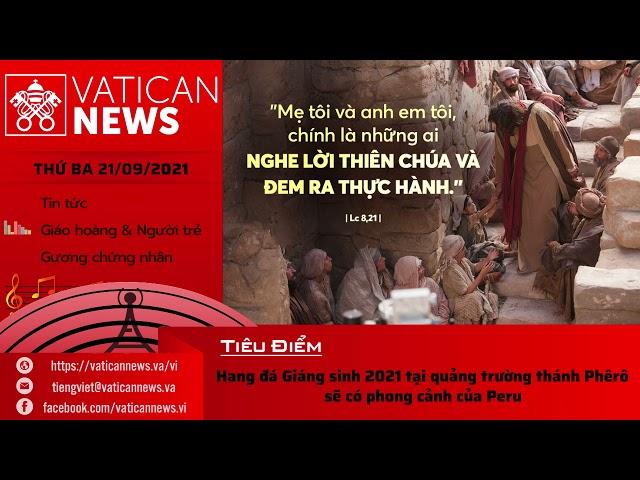 Radio thứ Ba 21/09/2021 - Vatican News Tiếng Việt