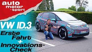 VW ID.3: Erste Fahrt & Innovations-Check - Bloch erklärt #64 | auto motor & sport