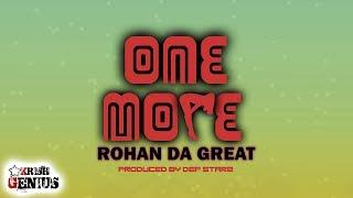 Rohan Da Great - One More - December 2017