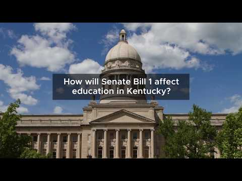 How will Senate Bill 1 affect Education in Kentucky?