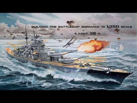 1 350 Scale Bismarck Build Part 39