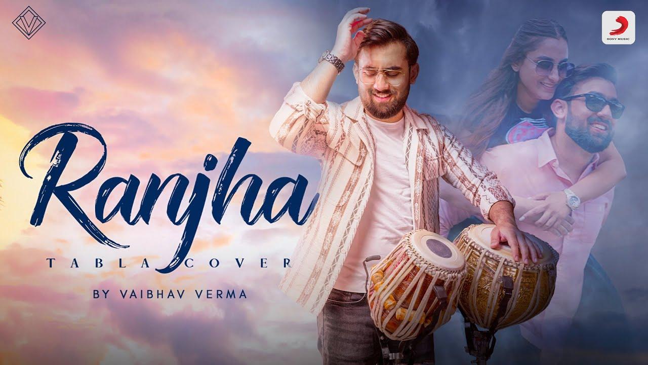 Ranjha (Tabla Version) | Shershaah | Sidharth–Kiara| B Praak| Jasleen| @Vaibhav Verma ft. Ipsa Anand