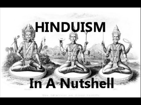 Hinduism Explained In A Nut Shell Hinduism 101 What Do Hindus Believe vs Christianity Hindu Religion