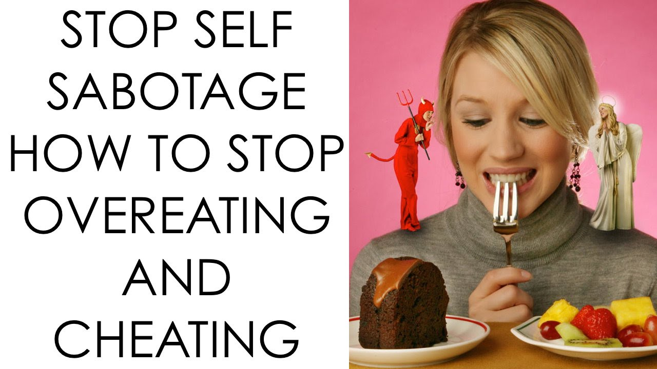 How to stop overeating and cheating on your diet ...