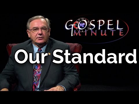 One Gospel Minute - Our Standard