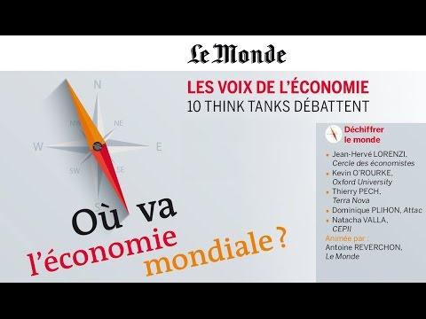 Les voix de l'économie - Où va l'économie mondiale - Débat : Déchiffrer le monde 10 février