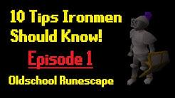 OldSchool RuneScape - 10 Ironman Tips - Episode 1