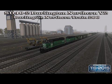 Train Simulator 2015 - SS - SD40-2 Burlington Northern V2 - Burlington Northern Train 206 Part 1 |