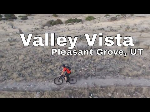[Mountain Biking] Valley Vista trail system - Pleasant Grove, UT