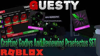Crafting Godlys And Reviewing Praefectus SET *GUESTY CHAPTER 5 NEW UPDATE*   ROBLOX
