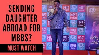 Before sending your daughter for MBBS Abroad | Yukti Belwal