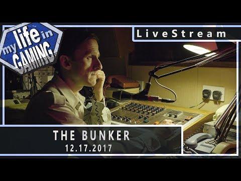 The Bunker (w/KWKBox) :: 12.17.2017 LiveStream / MY LIFE IN GAMING - The Bunker (w/KWKBox) :: 12.17.2017 LiveStream / MY LIFE IN GAMING