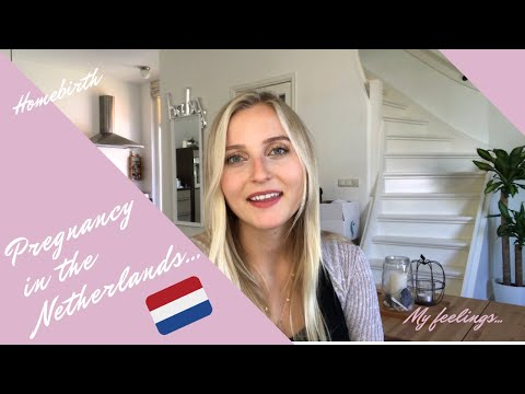 PREGNANCY/BIRTH IN THE NETHERLANDS, HOMEBIRTH, KRAAMZORG, AMERICAN EXPAT